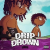 Cover of the album Drip Or Drown