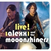 Cover of the album Live! - Alexx and the Mooonshiners