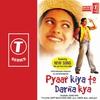 Couverture de l'album Pyaar Kiya To Darna Kya (Original Motion Picture Soundtrack)
