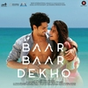 Cover of the album Baar Baar Dekho (Original Motion Picture Soundtrack) - EP