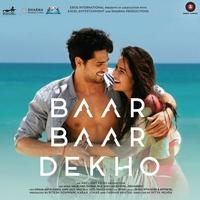 Couverture du titre Baar Baar Dekho (Original Motion Picture Soundtrack) - EP