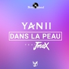 Cover of the album Dans la peau (feat. Jmax) - Single