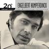 Cover of the album 20th Century Masters - The Millennium Collection: Engelbert Humperdinck