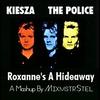 Couverture du titre Roxanne's A Hideaway (Kiesza vs. The Police)