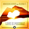 Cover of the album Love Is Possible (feat. Gloria T) - Single