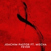 Cover of the track Fever feat. Mischa (Original Mix)