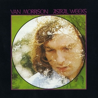 Couverture du titre Astral Weeks