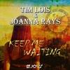 Couverture de l'album Keep Me Waiting - Single