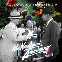 Cover of the track We No Speak Americano (Remixes, Vol. 1)