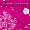 Couverture de l'album DJ Ravin Presents: Shanta, Vol. 2