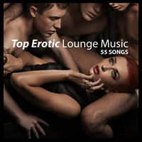 Cover of the track Top Erotic Lounge Music
