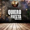 Cover of the album Quiero Fiesta - Single