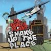 Couverture de l'album Shake Up the Place