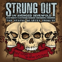 Cover of the track Strung Out on Avenged Sevenfold: The String Quartet Tribute: Bat Wings and Broken Strings