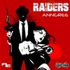 Couverture de l'album Raiders - Single