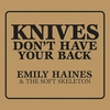 Cover of the album Knives Don't Have Your Back