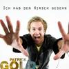 Cover of the album Ich hab den Hirsch gesehen - Single