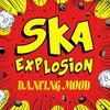 Couverture de l'album Ska Explosion