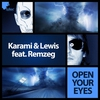 Cover of the album Open Your Eyes (feat. Remzeg) - Single