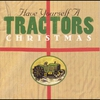 Couverture de l'album Have Yourself a Tractors Christmas