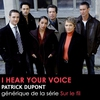 """Couverture de l'album I Hear Your Voice (Générique de la série """"Sur le Fil"""") - Single"""