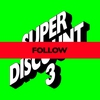 Couverture du titre Follow (feat. Kilo Kish)