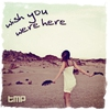 Couverture du titre Wish You Were Here (Radio Edit)