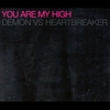 Cover of the track You (Are My High)