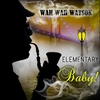 Cover of the album Elementary Baby!