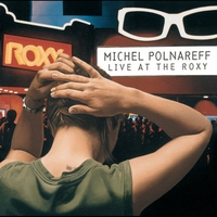 Cover of the track Michel Polnareff (Live at the Roxy)