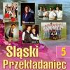 Cover of the album Śląski Przekładaniec 5