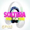 Cover of the track Soltera (Pum, Pum, Pum)