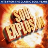 Cover of the album Soul Explosion - Hits From The Classic Soul Years (Re-Recorded Versions)