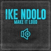 Cover of the album Make It Loud - Single