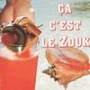 Cover of the album Ça c'est le zouk