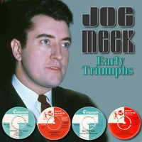 Couverture du titre Joe Meek - Early Triumphs