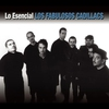Cover of the album Lo Esencial: Los Fabulosos Cadillacs