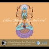 Cover of the album Chakra Balancing: Body Mind & Soul