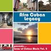 Couverture de l'album Afro Cuban Legacy: Gems of Cuban Music, Vol. 2