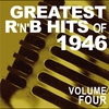Cover of the album Greatest R&B Hits of 1946, Vol. 4