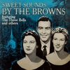 Cover of the album Sweet Sounds By The Browns