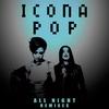 Couverture de l'album All Night (Remixes) - EP
