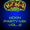 Cover of the album Kickin Party Mix, Vol. 2