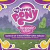 Couverture de l'album Songs of Friendship and Magic (Music From the Original TV Series)