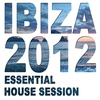 Cover of the album Ibiza 2012 - Essential House Session
