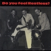 Couverture de l'album Do You Feel Restless?