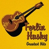 Cover of the album Ferlin Husky: Greatest Hits