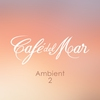 Cover of the album Café del Mar Ambient 2