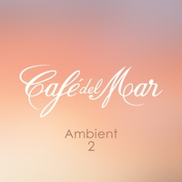 Cover of the track Café del Mar Ambient 2