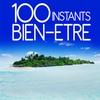 Cover of the album 100 instants bien-être